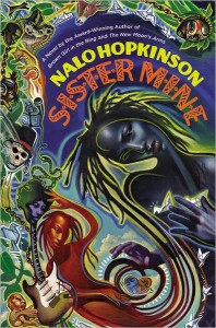 cover for Nalo Hopkinson's Sister Mine. A beautiful and colorful surrealist painting of two women with dreadlocks, one a deep purple, the other a burnt orange, swirling into each other.
