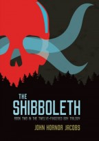 cover of The Shibboleth by John Hornor Jacobs. Behind dark silhouettes of pine trees looms a great red skull, wisps of blue mist traveling through it.