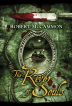 cover for The River of Souls by Robert McCammon. A green cover with a oval frame in the center, containing an image of two men rowing on a moonlit river, their backs to us, one wearing a tri-corner hat. Around the frame are a bloody knife and a noose.