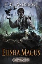 Cover for Elisha Magus by E.C. Ambrose. A dark and brooding cover. A man is laid out on the table, by all appearances dead. Elisha, a white man with curly black hair, stands over him with a look of concentration and concern. He holds out his left hand to the man's face, producing blue light, while his right hand is held upward, producing black crows.