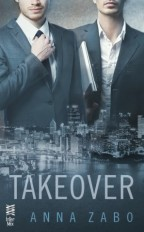 Cover for Takeover by Anna Zabo. Two men, visible from torso to nose, stand stand in fancy modern suits above a nighttime cityscape.
