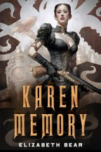 Cover for Karen Memory by Elizabeth Bear.