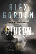 Cover for Gideon by Alex Gordon. The background is a grey, bleak landscape with a leafless tree in silhouette, smoke in the foreground forming a vaguely humanoid shape.