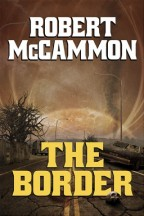 Cover for The Border by Robert McCammon.