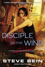Cover for Steve Bein's Disciple of the Wind. A Japanese woman with chin-length black hair and a black tank top crouches dramatically in front of a city.