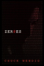Cover for Zer0es by Chuck Wendig. A red human face spelled out in code of ones and zeroes on a black background.