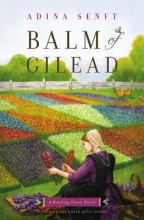 Cover for Balm of Gilead by Adina Senft.