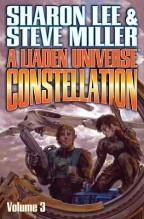 Cover for A Liaden Universe Constellation: Volume 3 by Sharon Lee & Steve Miller.