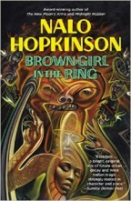 Cover for Brown Girl in the Ring by Nalo Hopkinson.
