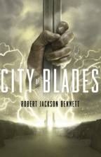 Cover for City of Blades by Robert Jackson Bennett. Sequel to City of Stairs. A hand reaches up from a burst of lightning, gripping a sword by the blade.