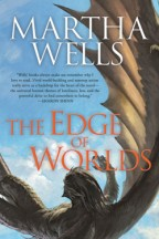 Cover for The Edge of the Worlds by Martha Wells