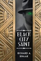 Cover for Black City Saint by Richard Knaak.