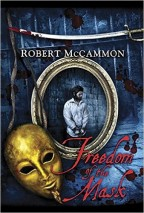 Cover for Freedom of the Mask by Robert McCammon
