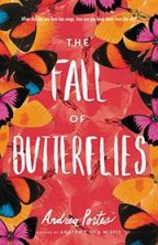 Cover for The Fall of Butterflies by Andrea Portes.