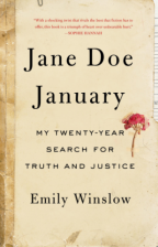 Cover for Emily Winslow's Jane Doe January: My Twenty-Year Search for Truth and Justice