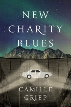 Cover for Camille Griep's New Charity Blues.