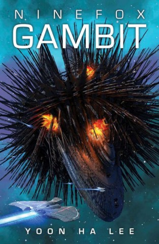 Cover for Yoon Ha Lee's Ninefox Gambit.