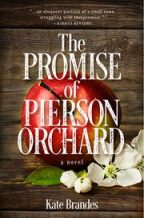 Cover for Kate Brandes' The Promise of Pierson Orchard.