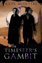 Cover for Kate McIntyre's The Timeseer's Gambit.