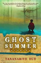 Cover for Tananarive Due's Ghost Summer: Stories.