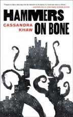 Cover for Hammers on Bone by Cassandra Khaw