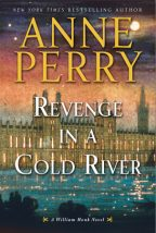 Cover for Revenge in a Cold River by Anne Perry, a William Monk novel.