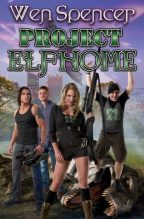 Cover for Project Elfhome by Wen Spencer.