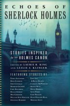 Cover for Echoes of Sherlock Holmes: Stories Inspired by the Holmes Canon, edited by Laurie R. King and Leslie S. Klinger