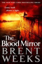 Cover for Brent Weeks' The Blood Mirror, book 4 in the Lightbringer series.