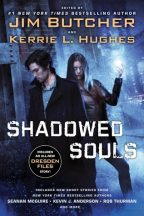 Cover for Shadowed Souls edited by Jim Butcher and Kerrie L. Hughes.