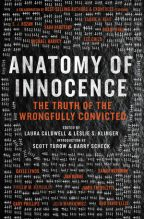 Cover for Anatomy of Innocence: the Truth of the Wrongfully Convicted, a collection of true stories edited by Leslie S. Klinger and Laura Caldwell
