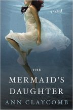 Cover for The Mermaid's Daughter by Ann Claycomb.
