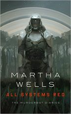 Cover of All Systems Red by Martha Wells.