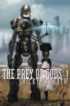 Cover of The Prey of Gods by Nicky Drayden.