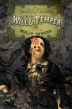 Cover of Creatures of Will and Temper by Molly Tanzer.