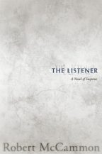 Cover of The Listener by Robert McCammon.