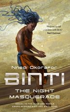 Cover of Binti: The Night Masquerade by Nnedi Okorafor.