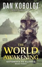 Cover of The World Awakening by Dan Koboldt.