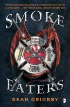 Cover of Smoke Eaters by Sean Grigsby.