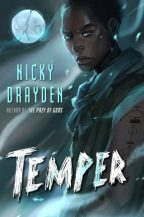 Cover of Temper by Nicky Drayden.