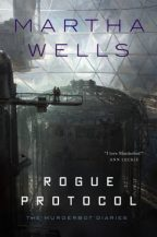 Cover of Rogue Protocol by Martha Wells.