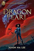 Cover of Dragon Pearl by Yoon Ha Lee.