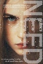 Cover for NEED by Joelle Charbonneau. Intense close up of an angry white girl with blue eyes and blond hair, with NEED on the side in pixels and lists of what people need faded in the background.