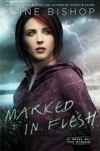 Cover for Marked in Flesh by Anne Bishop.
