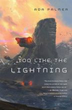 Cover for Too Like the Lightning by Ada Palmer. A flying car in the foreground heads towards a glittering city on a massive cliffside, the orange and pink sunset glowing in the background.