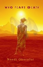 Cover of Who Fears Death by Nnedi Okorafor.