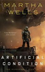 Cover of Artificial Condition by Martha Wells.